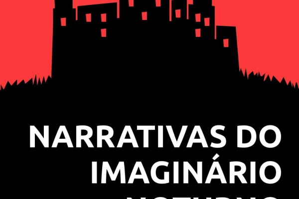 Narrativas do Imaginário Noturno - Monte Azul